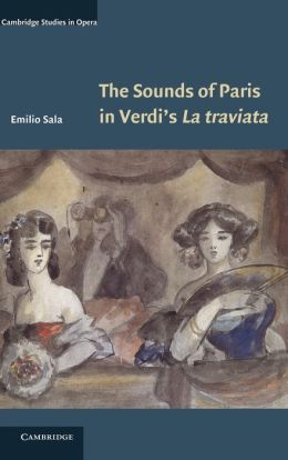 The Sounds of Paris in Verdi's La traviata