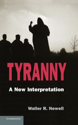 Tyranny: A New Interpretation