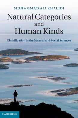 Natural Categories and Human Kinds: Classification in the Natural and Social Sciences