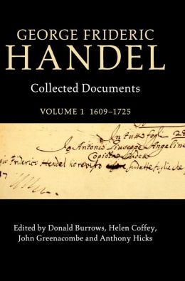 George Frideric Handel: Collected Documents