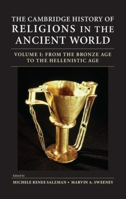 The Cambridge History of Religions in the Ancient World 2 Volume Hardback Set