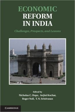 Economic Reform in India: Challenges, Prospects, and Lessons