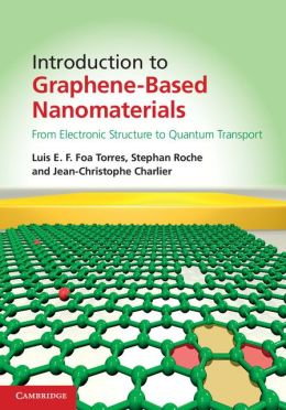 Introduction to Graphene-Based Nanomaterials: From Electronic Structure to Quantum Transport