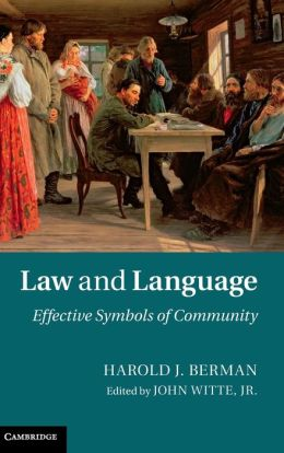 Law and Language: Effective Symbols of Community