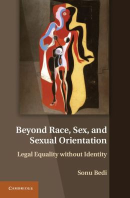 Beyond Race, Sex, and Sexual Orientation