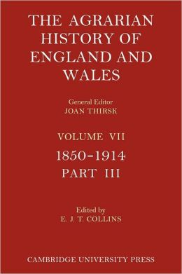 The Agrarian History of England and Wales - Volume 7, Part 3
