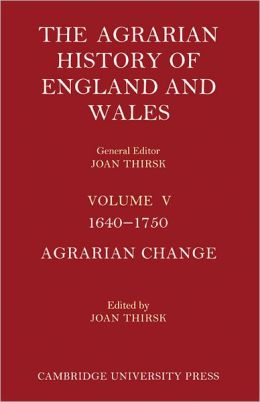 The Agrarian History of England and Wales, Volume 5, 1640-1750 (2 Part Set)