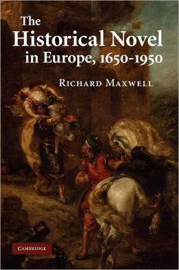 The Historical Novel in Europe, 1650-1950