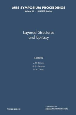 Layered Structures and Epitaxy: Volume 56