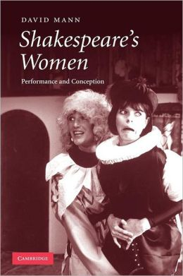 Shakespeare's Women: Performance and Conception