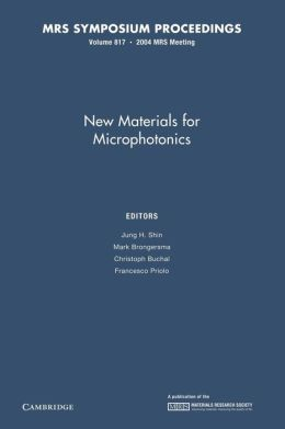 New Materials for Microphotonics: Volume 817