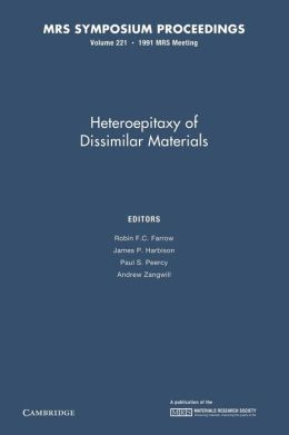 Heteroepitaxy of Dissimilar Materials: Volume 221