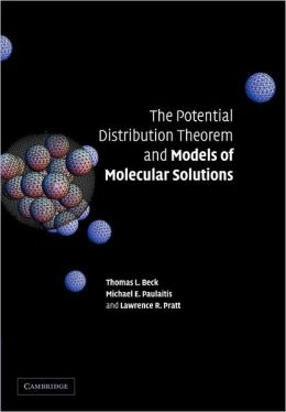 The Potential Distribution Theorem and Models of Molecular Solutions