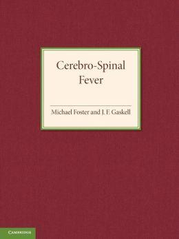 Cerebro-Spinal Fever