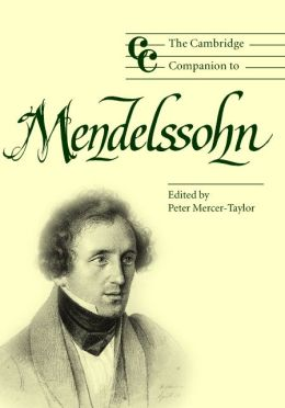 The Cambridge Companion to Mendelssohn