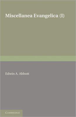 Miscellanea Evangelica: Volume 1