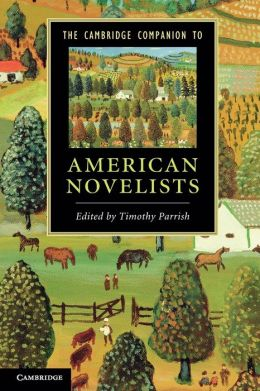 The Cambridge Companion to American Novelists