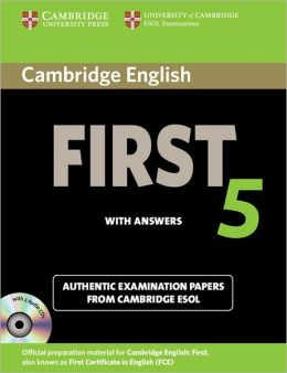 Cambridge English First 5 Self-study Pack (Student's Book with Answers and Audio CDs (2)): Authentic Examination Papers from Cambridge ESOL