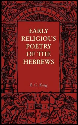 Early Religious Poetry of the Hebrews