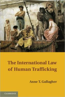 The International Law of Human Trafficking