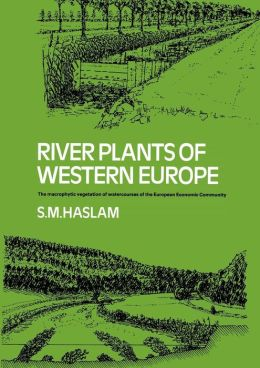 River Plants of Western Europe: The Macrophytic Vegetation of Watercourses of the European Economic Community
