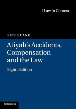 Atiyah's Accidents, Compensation and the Law