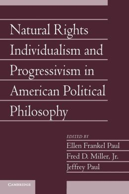 Natural Rights Individualism and Progressivism in American Political Philosophy: Volume 29, Part 2