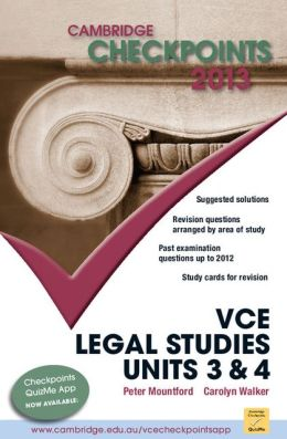 Cambridge Checkpoints VCE Legal Studies Units 3 and 4 2013