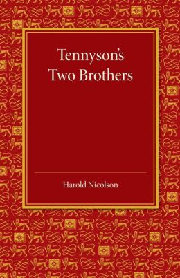 Tennyson's Two Brothers: The Leslie Stephen Lecture 1947