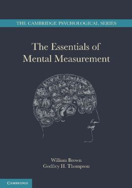 The Essentials of Mental Measurement