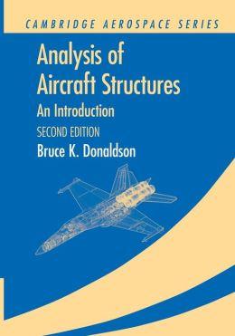 Analysis of Aircraft Structures: <EM>An Introduction</EM>
