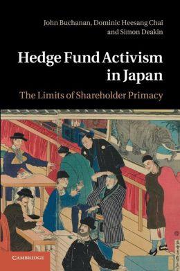 Hedge Fund Activism in Japan: The Limits of Shareholder Primacy
