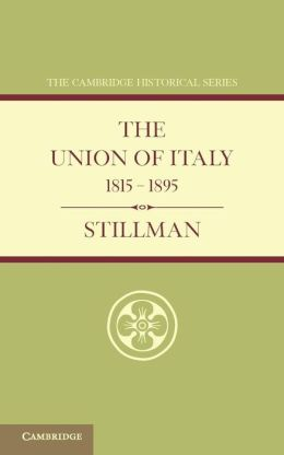 The Union of Italy 1815?1895