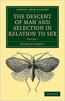The Descent of Man and Selection in Relation to Sex (2 Volume Paperback Set)