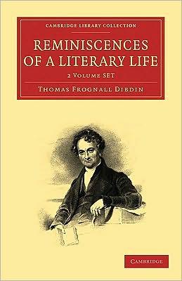 Reminiscences of a Literary Life (2 Volume Set)