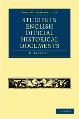 Studies in English Official Historical Documents