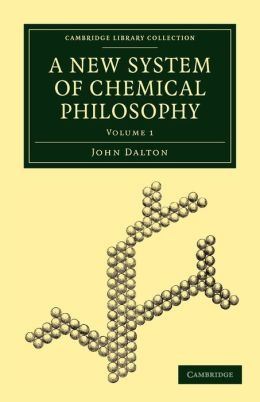 A New System of Chemical Philosophy