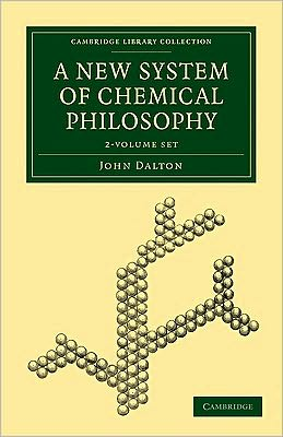 A New System of Chemical Philosophy (2 Volume Set)