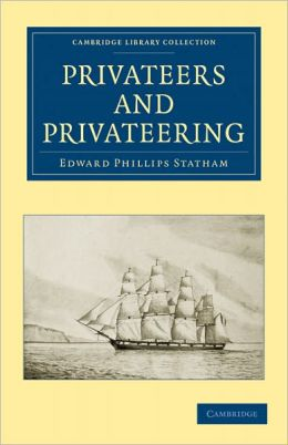 Privateers and Privateering