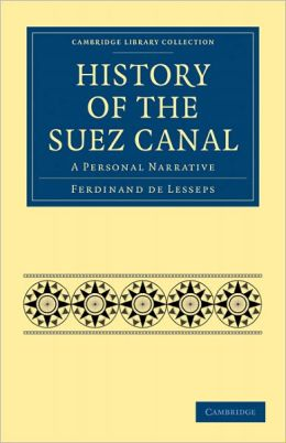 History of the Suez Canal: A Personal Narrative