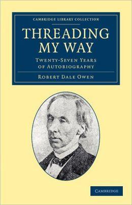 Threading my Way: Twenty-Seven Years of Autobiography