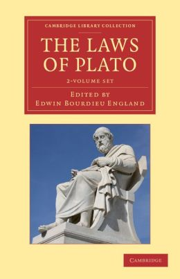 The Laws of Plato 2 Volume Set: Edited with an Introduction, Notes etc.