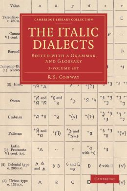The Italic Dialects 2 Volume Set: Edited with a Grammar and Glossary