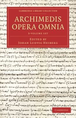 Archimedes Opera Omnia 3 Volume Set
