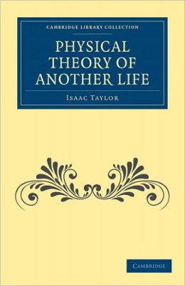 Physical Theory of Another Life