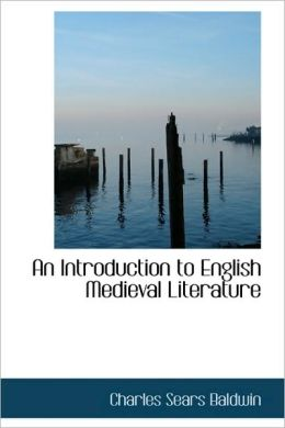 An Introduction To English Medieval Literature