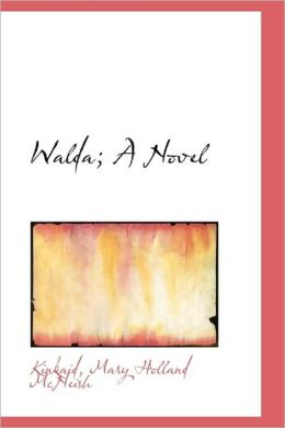 Walda; A Novel