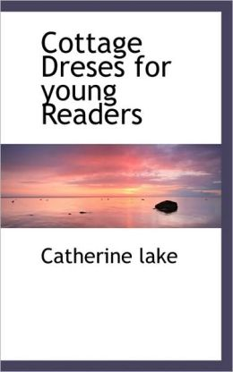 Cottage Dreses For Young Readers