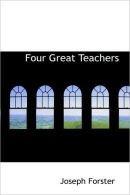 Four Great Teachers