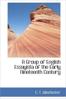 A Group of English Essayista of the Early Nineteenth Century